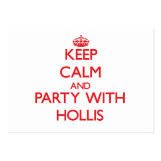 Keep calm and Party with Hollis Business Cards