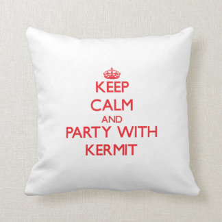 Keep calm and Party with Kermit Throw Pillow