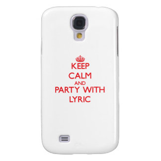 Keep Calm and Party with Lyric Samsung Galaxy S4 Cover