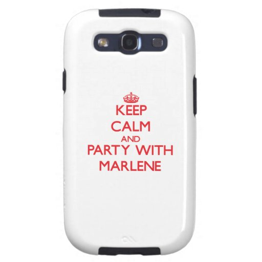 Keep Calm and Party with Marlene Samsung Galaxy S3 Cases