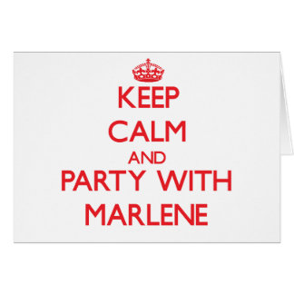 Keep Calm and Party with Marlene Greeting Card