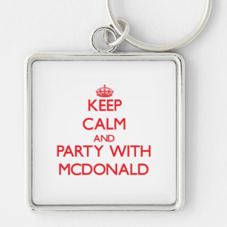 Keep calm and Party with Mcdonald Key Chains