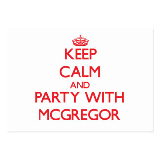 Keep calm and Party with Mcgregor Business Card