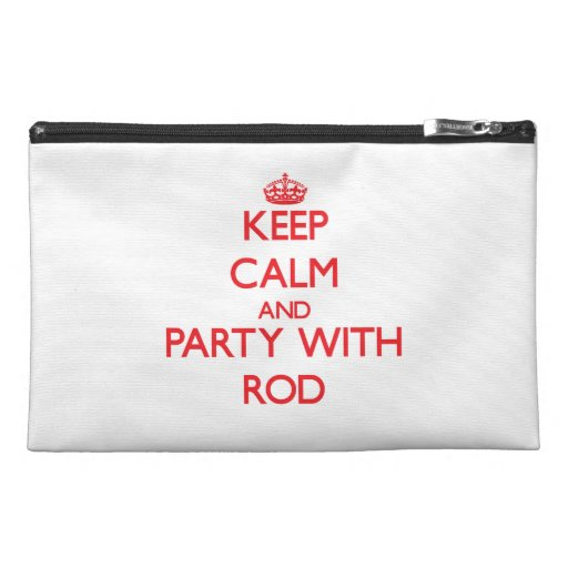 Keep calm and Party with Rod Travel Accessory Bags