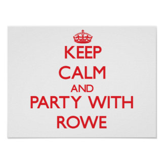 Keep calm and Party with Rowe Print