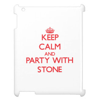 Keep calm and Party with Stone iPad Cover