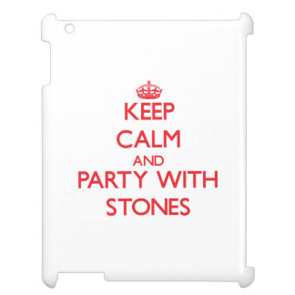 Keep calm and Party with Stones iPad Cases