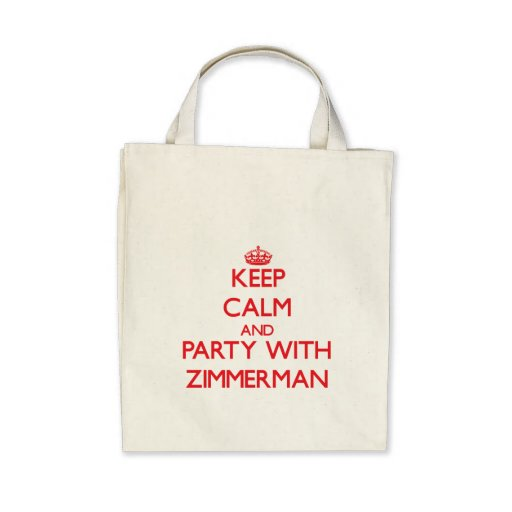 Keep calm and Party with Zimmerman Canvas Bag