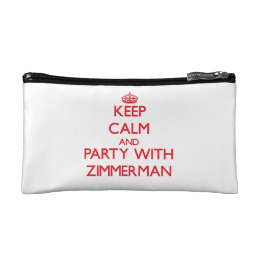 Keep calm and Party with Zimmerman Cosmetic Bags