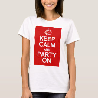 Keep calm and Party women's t-shirt