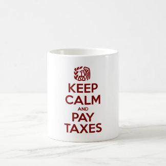 Keep Calm And Pay Taxes Basic White Mug