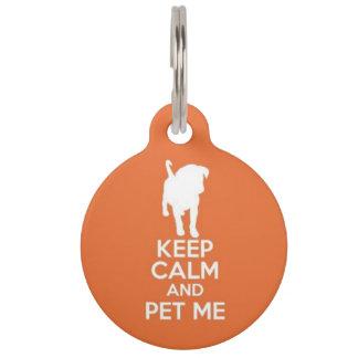 Keep Calm and Pet Me ID Tag