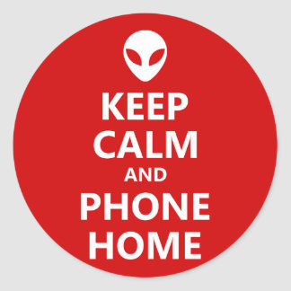Keep Calm and Phone Home Classic Round Sticker