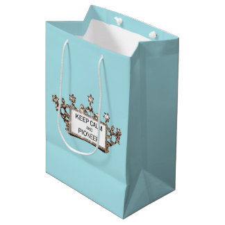 """Keep Calm and Pioneer"" Medium Gift Bag"