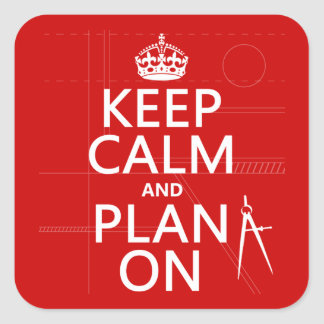 Keep Calm and Plan On (in any color) Stickers