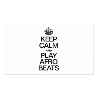KEEP CALM AND PLAY AFRO BEATS BUSINESS CARD TEMPLATES