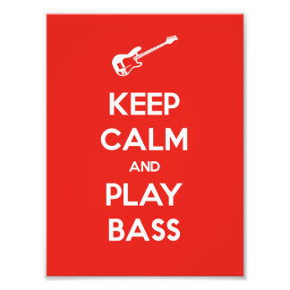 Keep Calm and Play Bass Photo