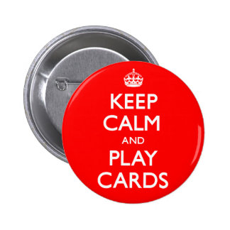 Keep Calm and Play Cards 6 Cm Round Badge