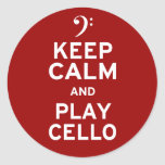 Keep Calm and Play Cello Round Stickers