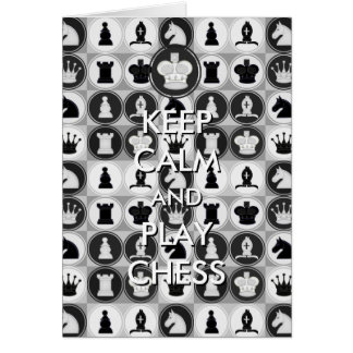 Keep Calm and Play Chess Card