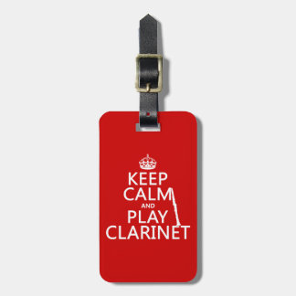 Keep Calm and Play Clarinet (any background color) Tag For Bags