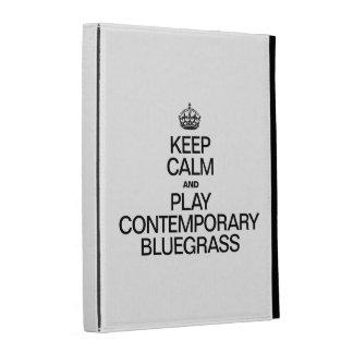 KEEP CALM AND PLAY CONTEMPORARY BLUEGRASS iPad FOLIO CASE