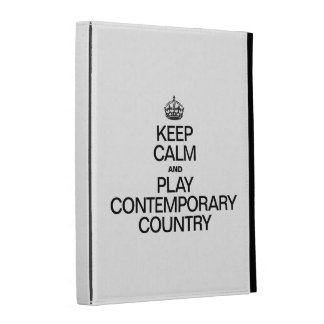 KEEP CALM AND PLAY CONTEMPORARY COUNTRY iPad FOLIO COVERS