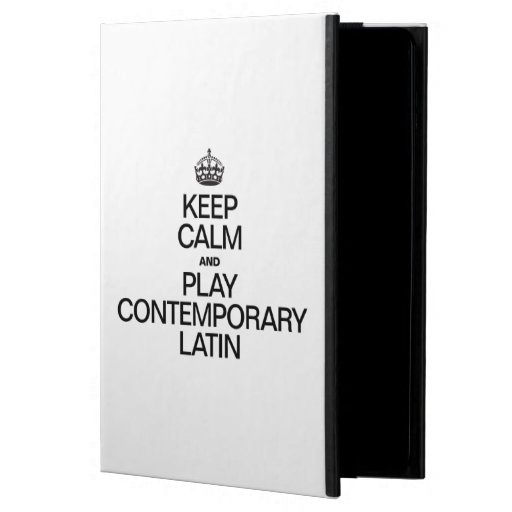 KEEP CALM AND PLAY CONTEMPORARY LATIN iPad AIR COVERS