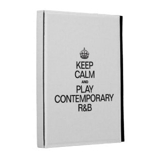 KEEP CALM AND PLAY CONTEMPORARY R&b iPad Cases