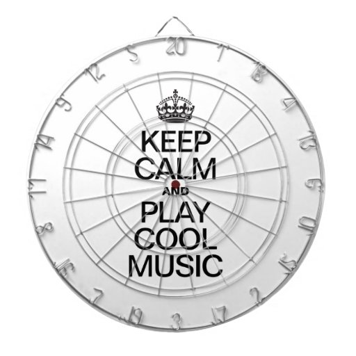 KEEP CALM AND PLAY COOL MUSIC DARTBOARD
