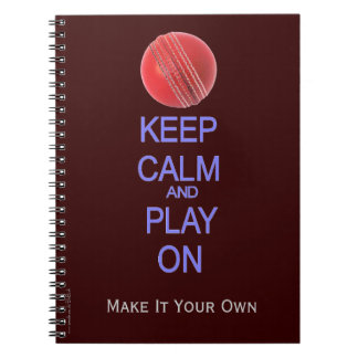 Keep Calm and Play cricket Note Books