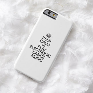 KEEP CALM AND PLAY ELECTRONIC DANCE MUSIC iPhone 6 CASE