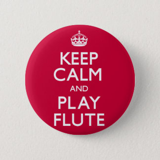 Keep Calm and Play Flute (Carry On) 6 Cm Round Badge