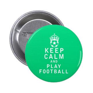 Keep Calm and Play Football 6 Cm Round Badge