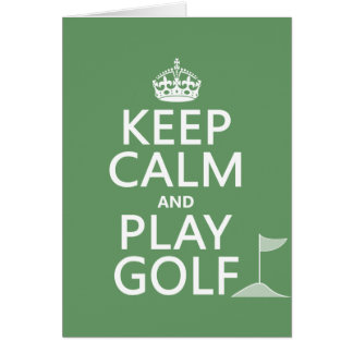 Keep Calm and Play Golf - all colors Greeting Card