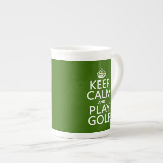 Keep Calm and Play Golf - all colors Tea Cup