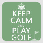 Keep Calm and Play Golf - all colours Square Sticker