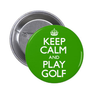 Keep Calm and Play Golf (Carry On) 6 Cm Round Badge