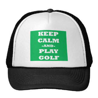 Keep Calm And Play Golf Hat