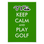 Keep calm and play golf poster for golfers