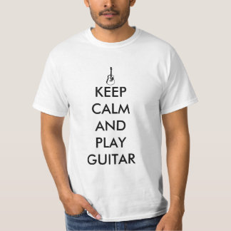 Keep calm and play Guitar Tee Shirt