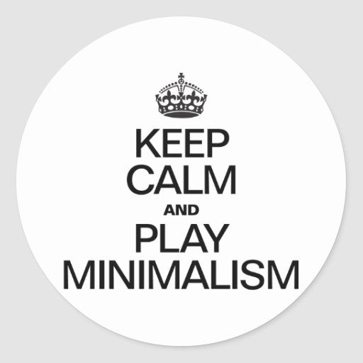 KEEP CALM AND PLAY MINIMALISM STICKERS