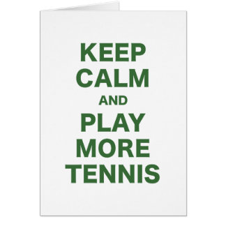Keep Calm and Play More Tennis Cards
