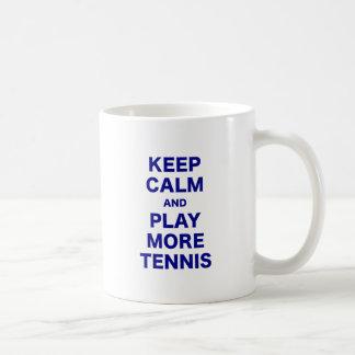 Keep Calm and Play More Tennis Coffee Mug