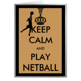 Keep Calm and Play Netball Card