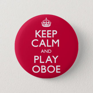 Keep Calm and Play Oboe (Carry On) 6 Cm Round Badge