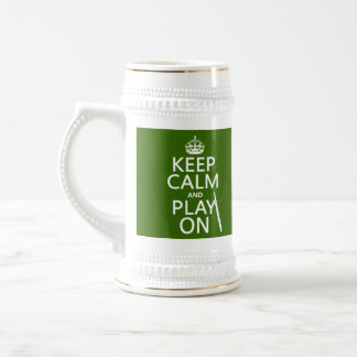 Keep Calm and Play On (Bassoon)(any color) Beer Stein