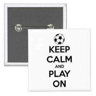 Keep Calm and Play On Black and White 15 Cm Square Badge