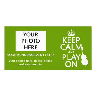 Keep Calm and Play On cello any color Photo Cards