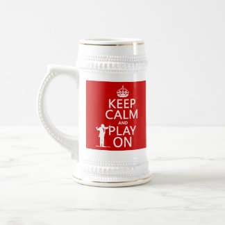 Keep Calm and Play On (conductor)(any color) Beer Stein